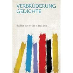 Verbrüderung. Gedichte von Johannes R. Becher