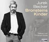 Bronsteins Kinder von Jurek Becker, Christoph Grube