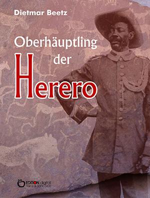 Oberhäuptling der Herero von Dietmar Beetz