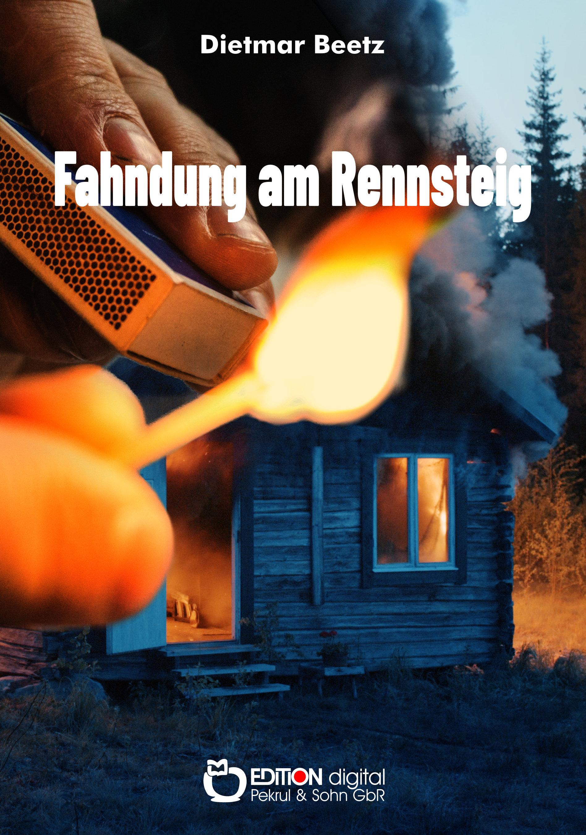 Fahndung am Rennsteig. Kriminalroman von Dietmar Beetz