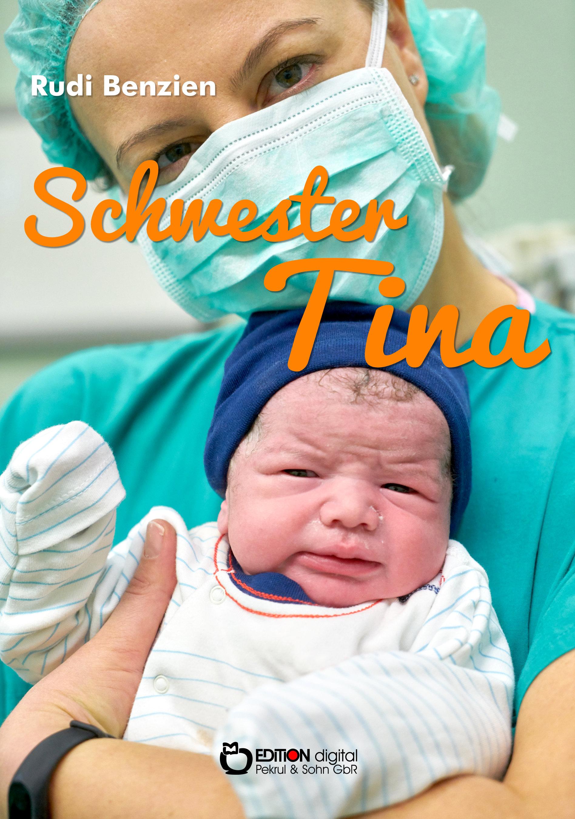 Schwester Tina von Rudi Benzien