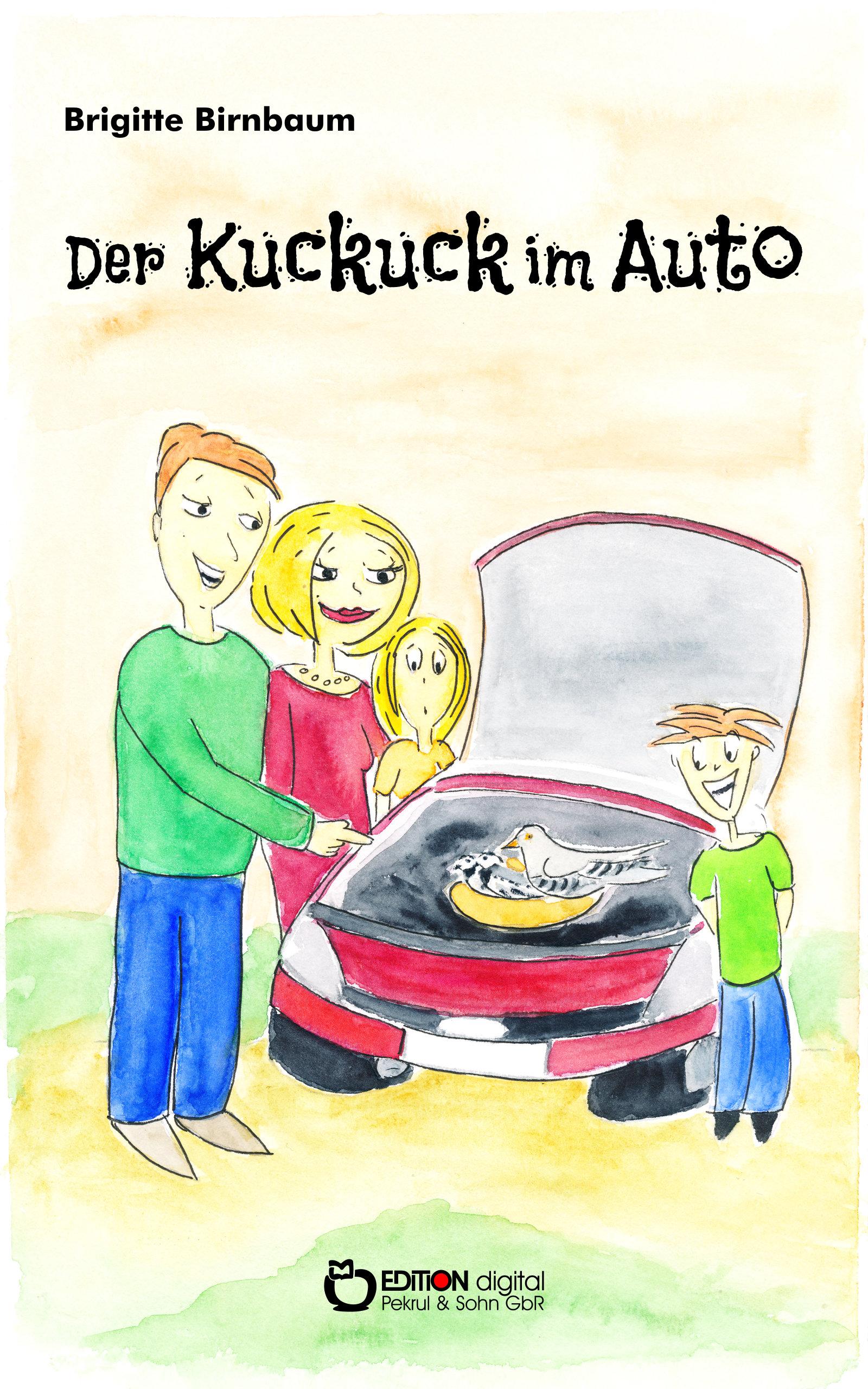 Der Kuckuck im Auto von Brigitte Birnbaum, Walter Ammoser