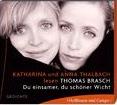 Du einsamer, du schöner Wicht von Thomas Brasch