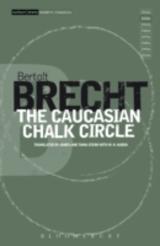 Caucasian Chalk Circle von Bertolt Brecht