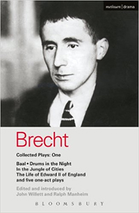 Brecht Collected Plays: 1: Baal; Drums in the Night; In the Jungle of Cities; Life of Edward II of England; & 5 One Act Plays von Bertolt Brecht