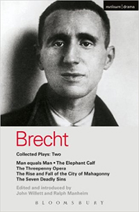 Brecht Collected Plays: 2: Man Equals Man; Elephant Calf; Threepenny Opera; Mahagonny; Seven Deadly Sins von Bertolt Brecht