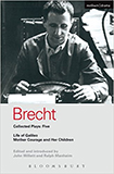 Brecht Collected Plays: 5: Life of Galileo; Mother Courage and Her Children von Bertolt Brecht