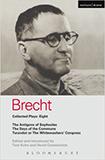 Brecht Plays 8: The Antigone of Sophocles; The Days of the Commune; Turandot or the Whitewasher's Congress von Bertolt Brecht, David Constantine (Übersetzer)