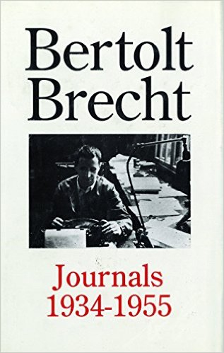 Journals, 1934-55 (Diaries, Letters and Essays) von Bertolt Brecht, Hugh Rorrison (Übersetzer)