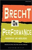 Brecht on Performance: Messingkauf and Modelbooks von Bertolt Brecht