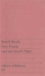 Herr Puntila und sein Knecht Matti. Volksstück von Bertolt Brecht