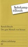 Der gute Mensch von Sezuan von Bertolt Brecht