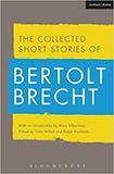 Collected Short Stories of Bertolt Brecht von Bertolt Brecht, John Willett (Herausgeber)