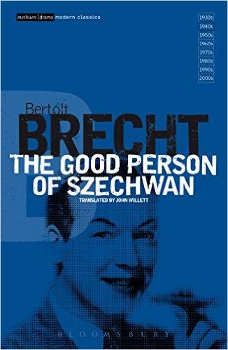The Good Person Of Szechwan von Bertolt Brecht