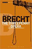 The Threepenny Opera von Bertolt Brecht