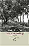 Mein Brandenburg von Günter Bruyn