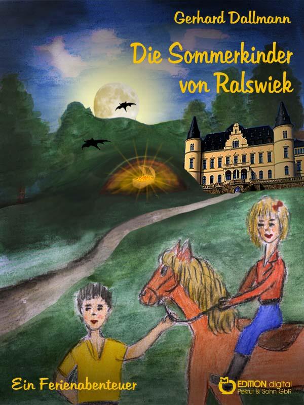 Die Sommerkinder von Ralswiek. Ein Ferienabenteuer von Gerhard Dallmann