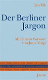 Der Berliner Jargon von Jan Eik