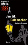 Goldmacher. Kappes 12. Fall (Es geschah in Berlin) von Jan Eik