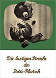Die lustigen Streiche des Pitti-Platsch. Ein musikalisches Bilderbuch von Ingeborg Feustel, Wolfgang Richter (Autor)