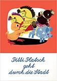 Pitti Platsch geht durch die Stadt. Ein musikalisches Bilderbuch von Ingeborg Feustel, Wolfgang Richter (Autor)