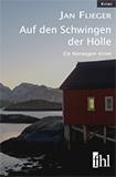Auf den Schwingen der Hölle von Jan Flieger