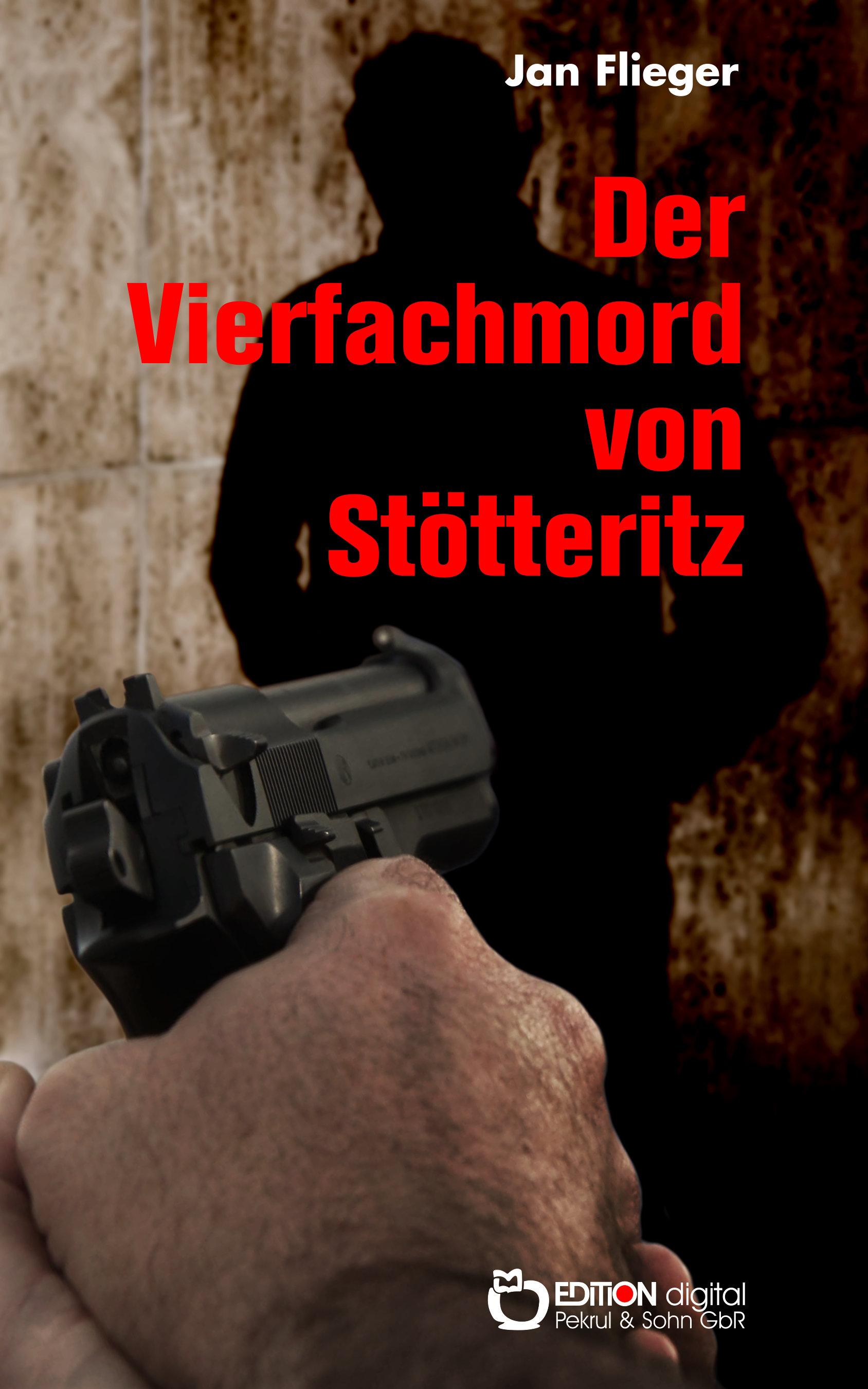 Der Vierfachmord von Stötteritz von Jan Flieger