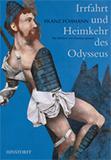 Irrfahrt und Heimkehr des Odysseus von Franz Fühmann
