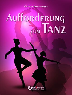 Aufforderung zum Tanz von Christa Grasmeyer