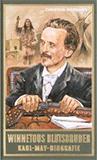Winnetous Blutsbruder. Karl-May-Biografie von Christian Heermann, Lothar Schmid (Autor), Bernhard Schmid (Autor)