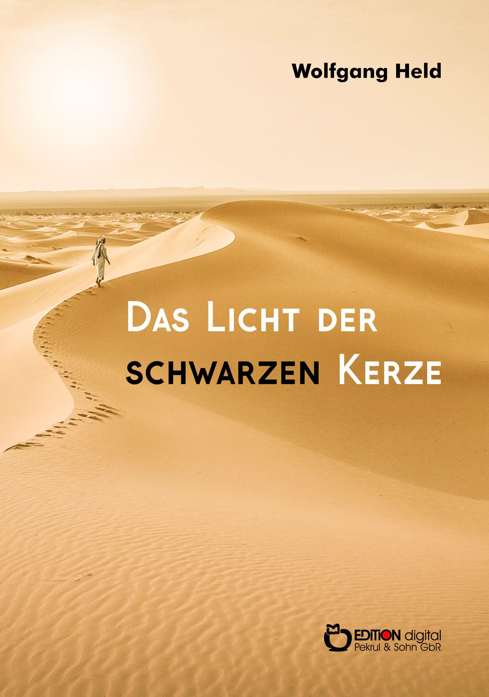 Das Licht der schwarzen Kerze von Wolfgang Held