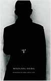 I' (The German List) von Wolfgang Hilbig