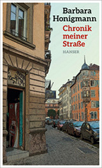 Chronik meiner Straße von Barbara Honigmann