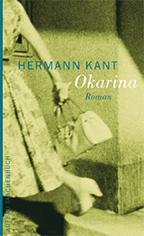 Okarina. Roman von Hermann Kant