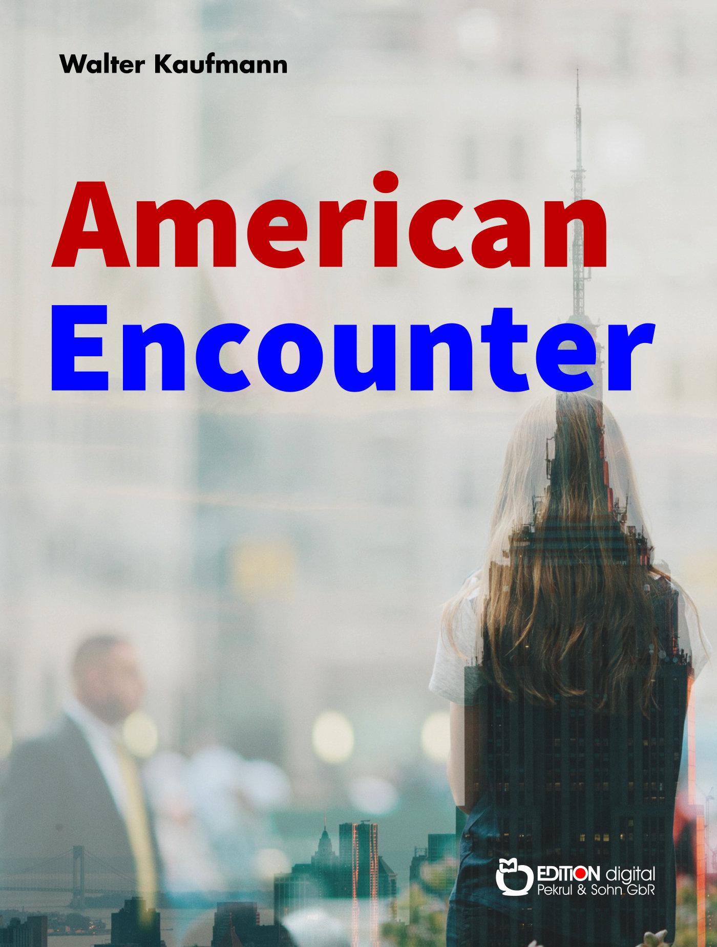 American Encounter von Walter Kaufmann
