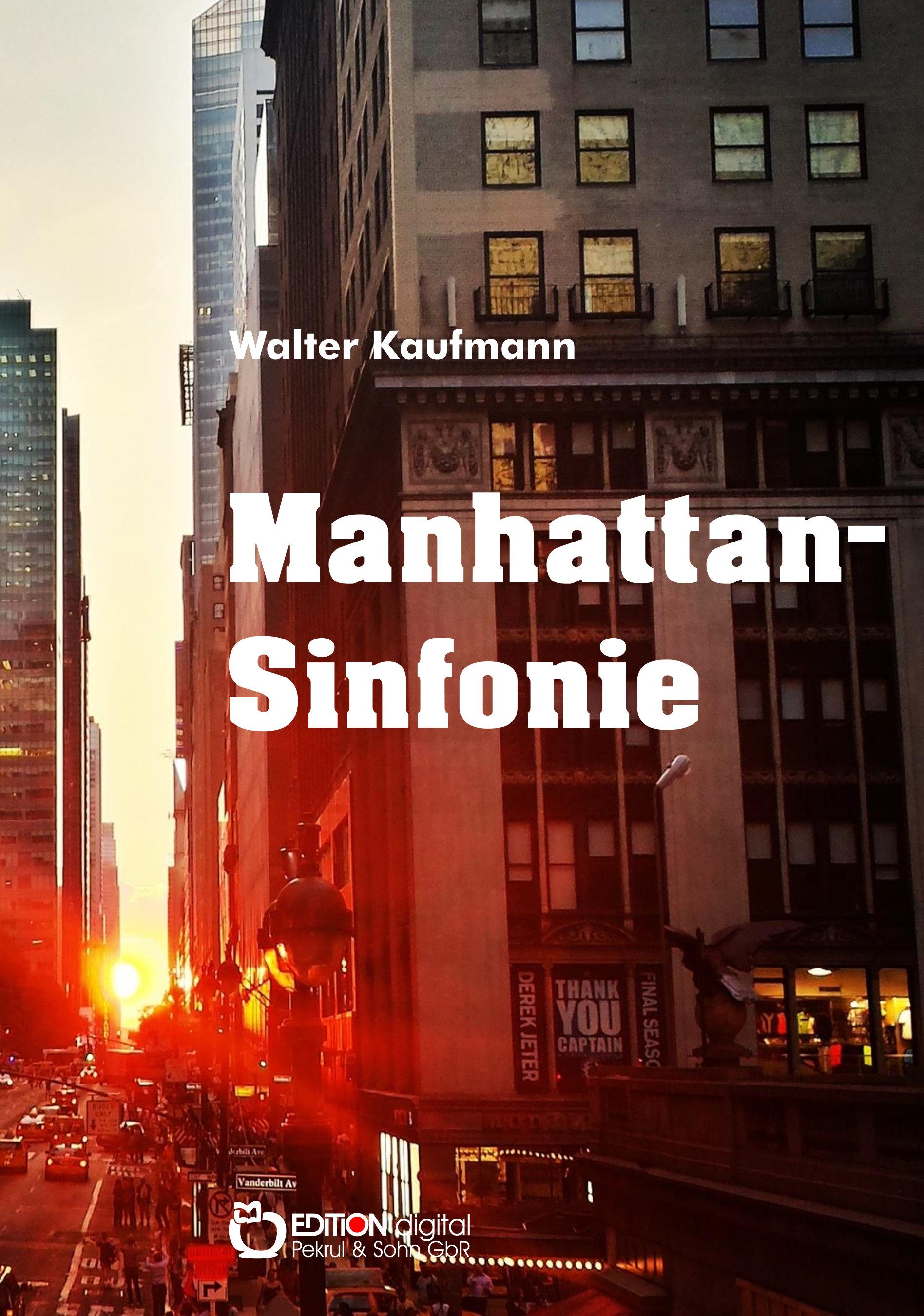 Manhattan-Sinfonie von Walter Kaufmann