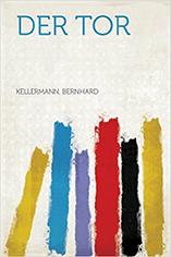 Der Tor von Bernhard Kellermann