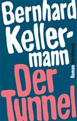 Der Tunnel von Bernhard Kellermann