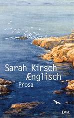 Aenglisch von Sarah Kirsch