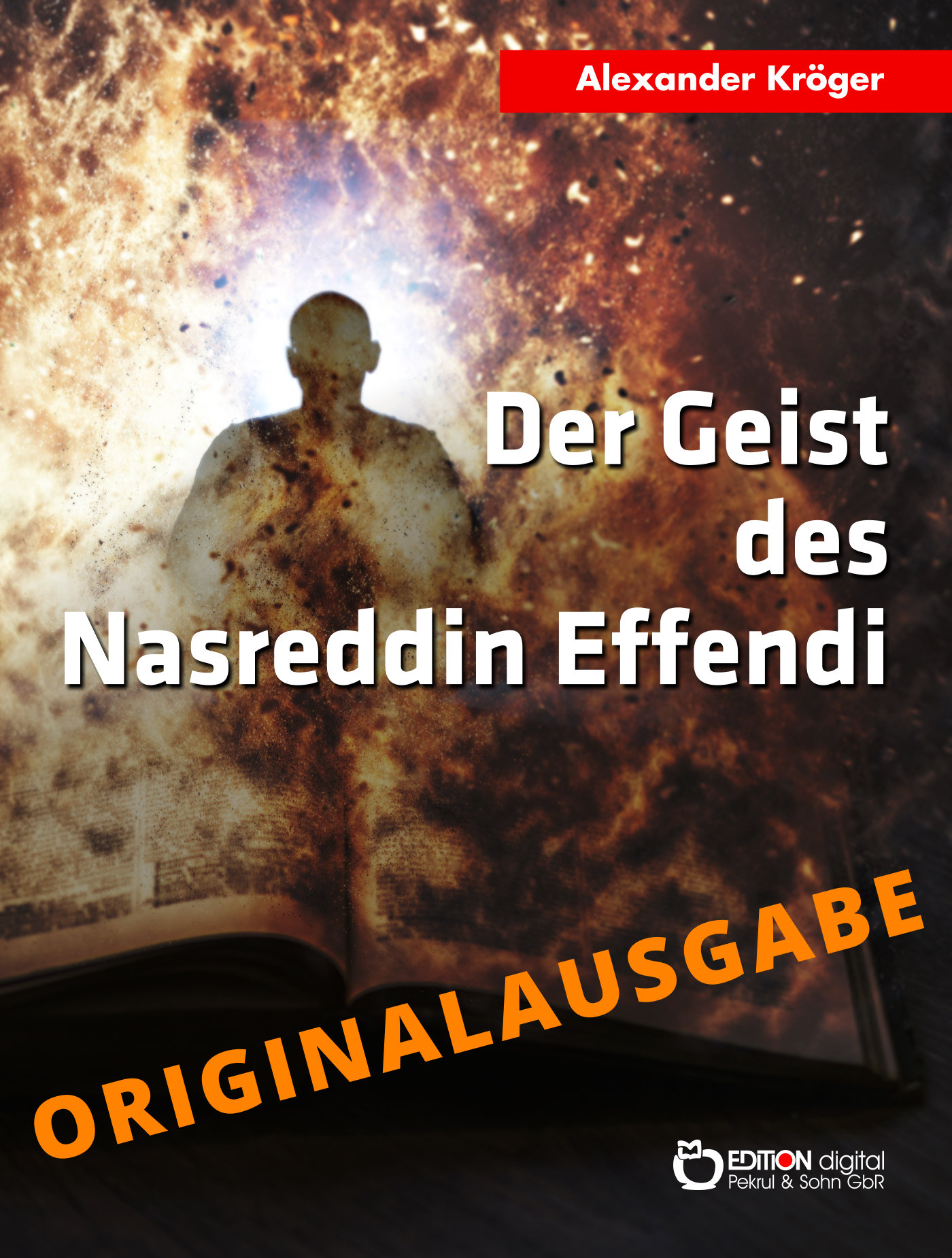 Der Geist des Nasreddin Effendi - Originalausgabe von Alexander Kröger