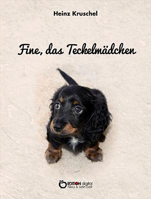 Fine, das Teckelmädchen von Heinz Kruschel