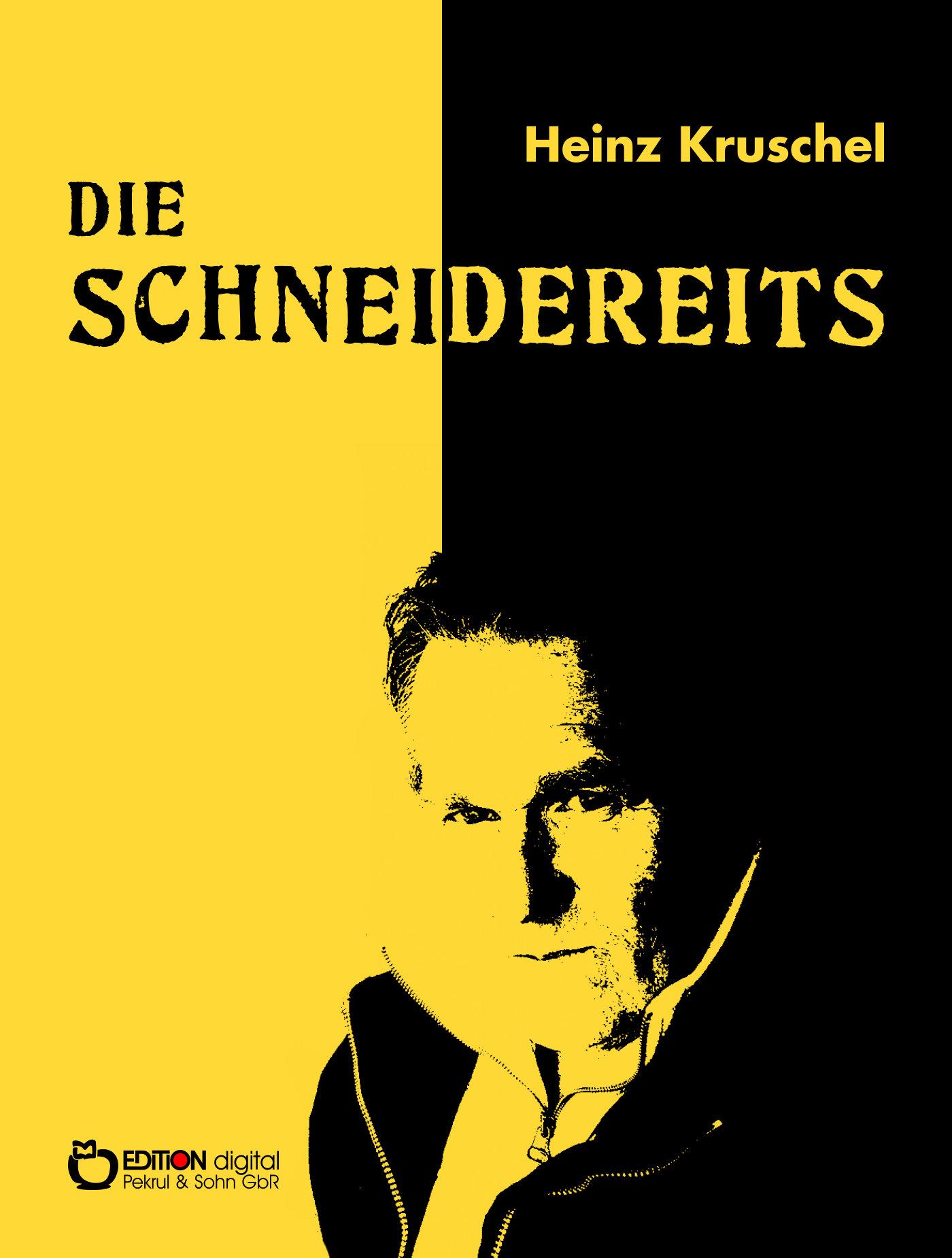 Die Schneidereits von Heinz Kruschel