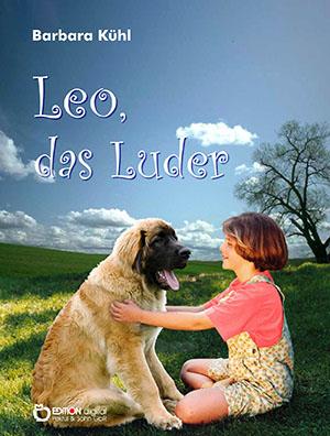 Leo, das Luder von Barbara Kühl