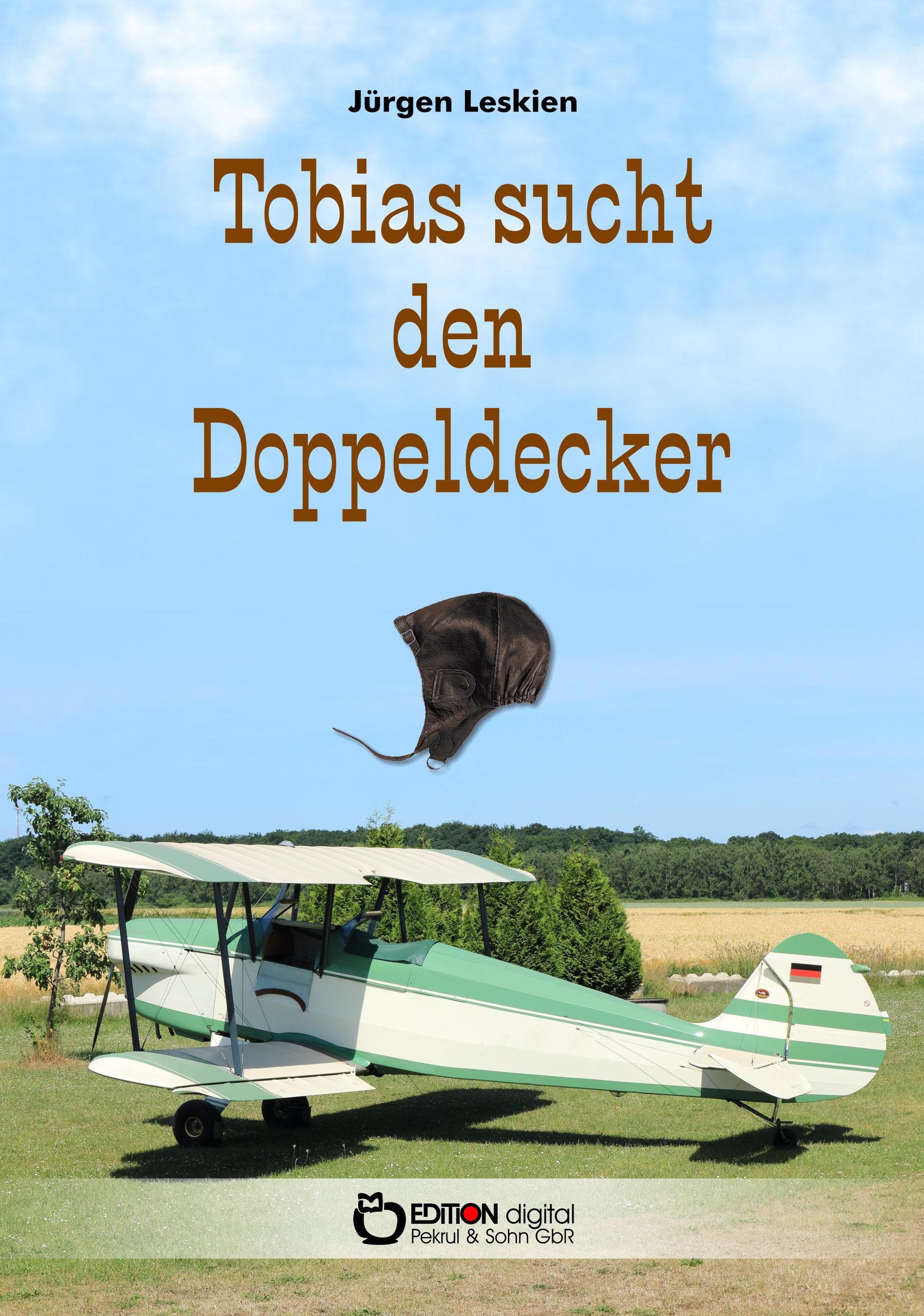Tobias sucht den Doppeldecker von Jürgen Leskien