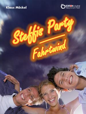 Steffis Party / Fahrtwind. von Klaus Möckel