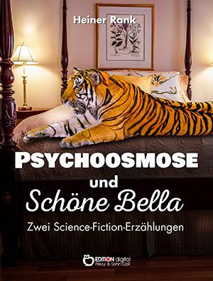 Psychoosmose und schöne Bella von Heiner Rank