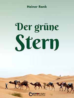 Der grüne Stern von Heiner Rank