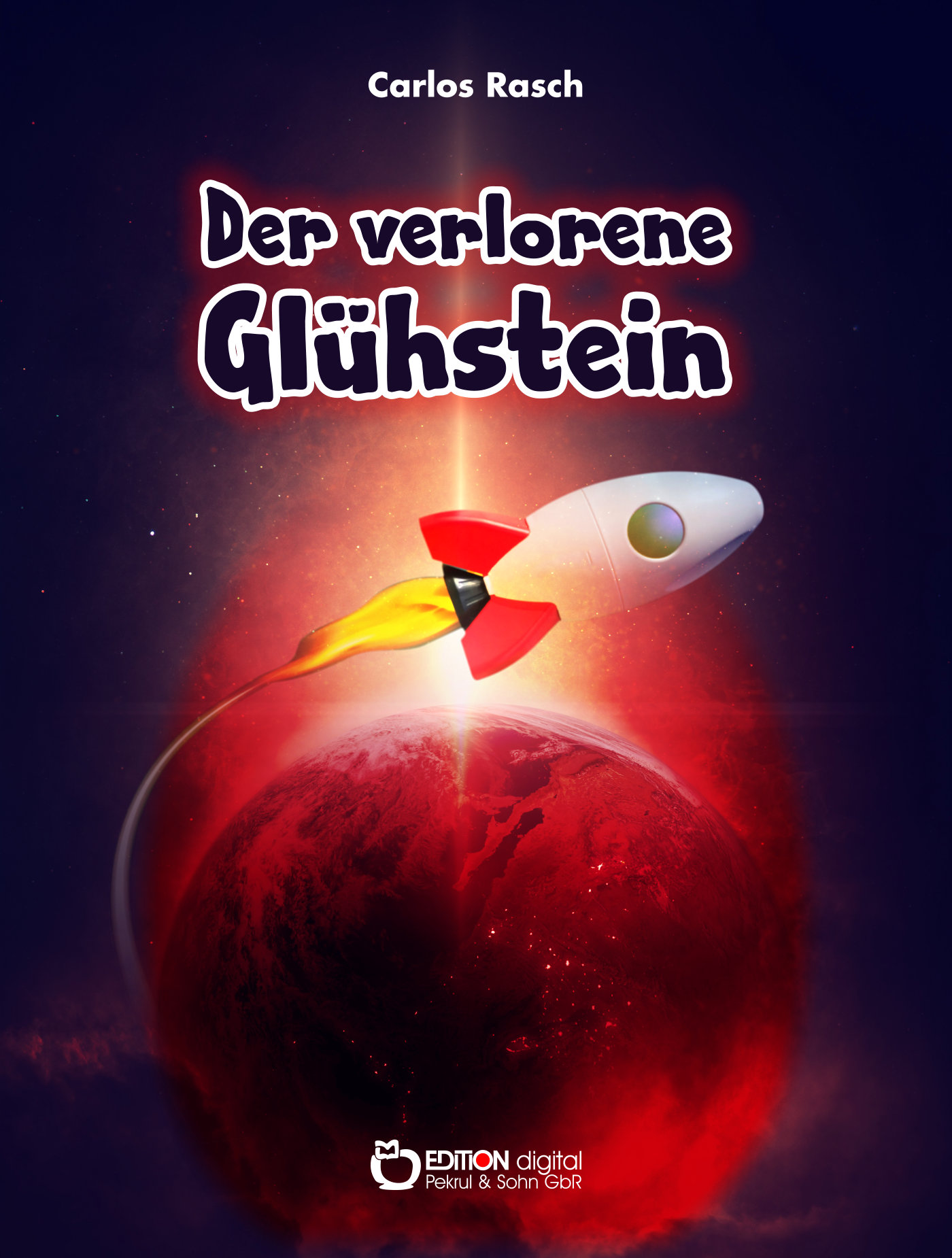 Der verlorene Glühstein von Carlos Rasch