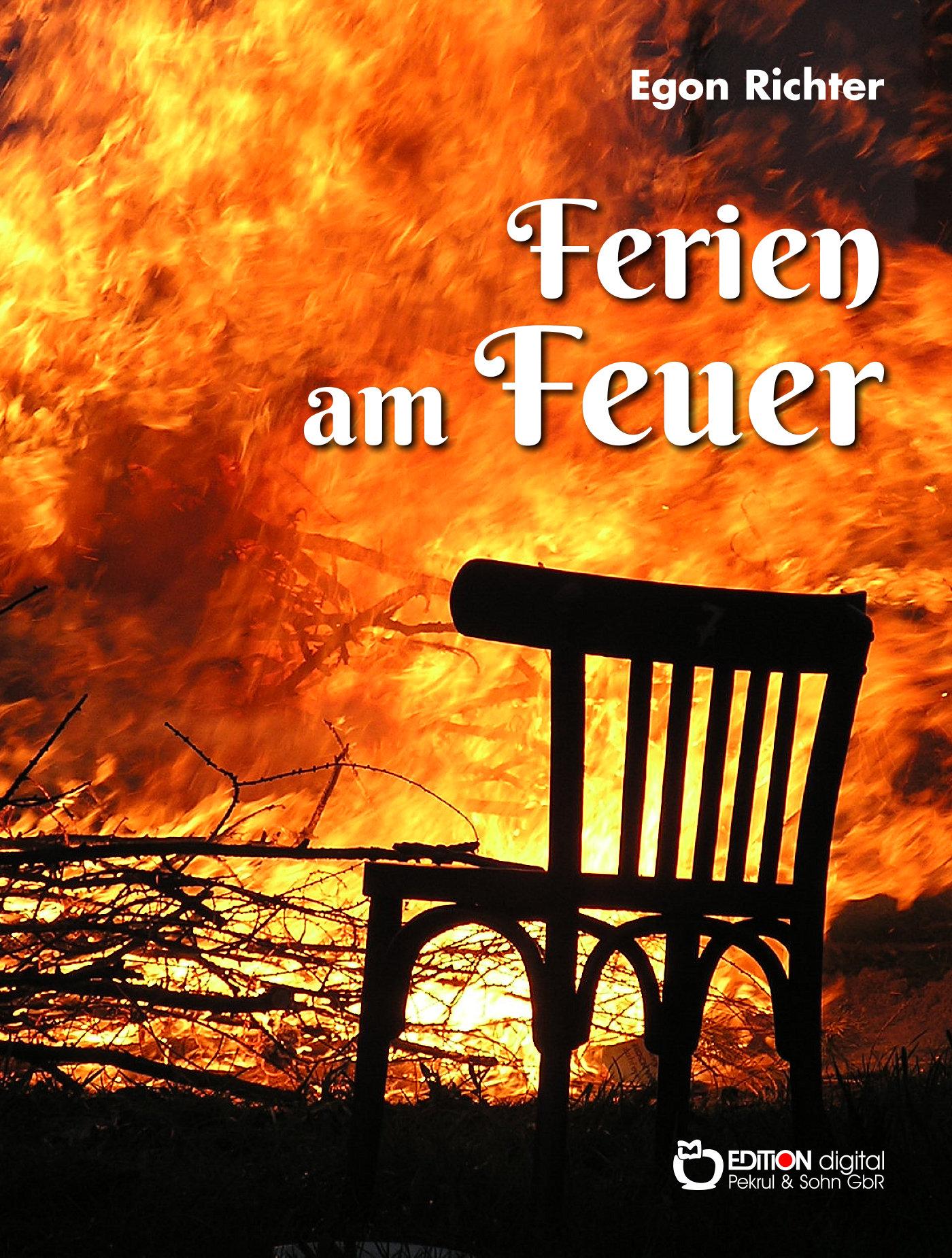 Ferien am Feuer von Egon Richter