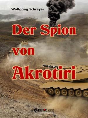 Der Spion von Akrotiri. von Wolfgang Schreyer